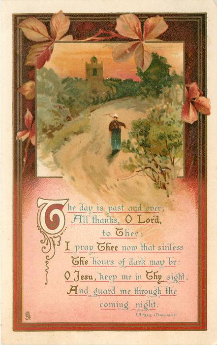 THE DAY IS PAST AND OVER;  ALL THANKS, O'LORD, TO THEE, I PRAY THEE NOW THAT SINLESS THE HOURS OF DARK MAY BE: 0 JESU/ COMING NIGHT  rural inset