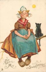 TO MY SWEETHEART  smiliing Dutch girl sits next to black cat