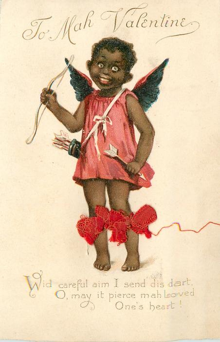 WID CAREFUL AIM I SEND DIS DART, O, MAY IT PIERCE MAH LOVED ONE'S HEART!  black cupid