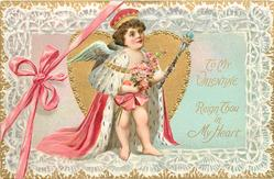 TO MY SWEETHEART  REIGN THOU IN MY HEART cupid stands as a  king