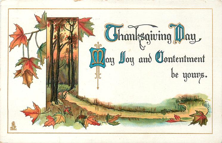 THANKSGIVING  MAY JOY AND CONTENTMENT BE YOURS
