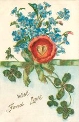 WITH FOND LOVE, gilt heart in red plaque below forget-me-nots above green ribbon & clover