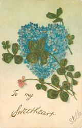 TO MY SWEETHEART blue forget-me-not heart & clover