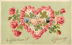 AFFECTION'S OFFERING  two hands clasped in pink rose heart with clover