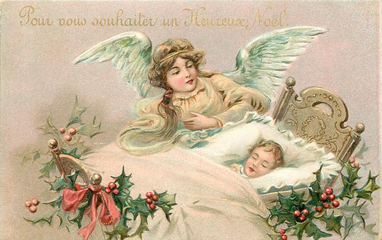 POUR VOUS SOUHAITER UN HEUREUX  angel watches over child asleep in bed facing left, holly right and below bed