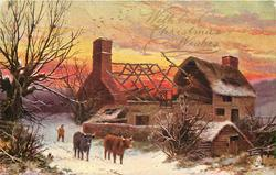 WITH BEST CHRISTMAS WISHES  evening snowy rural scene, man herds two cows right, ruined farmhouse right