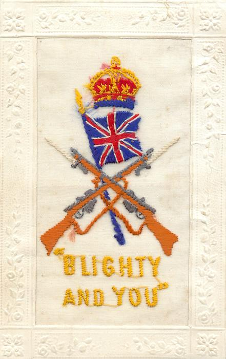 BLIGHTY AND YOU  Union Jack, crown and crossed rifles
