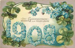 DIE GLUCKWUNSCHE BESTEN ZUM NEUEN JAHRE, numbers 1908 made up of blue forget-me-not flowers,  4 leaf clovers around