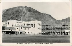 THE ORIENT CLUB AND POLICE HEADQUARTERS, STEAMER POINT