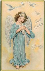 BEST EASTER WISHES  angel stands holding dove, blue robe
