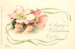A HAPPY CHRISTMAS (or NEW YEAR) TO YOU, FROM  girls faces under apple blossoms