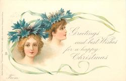 GREETINGS AND BEST WISHES FOR A HAPPY CHRISTMAS, FROM  girls faces under blue cornflowers