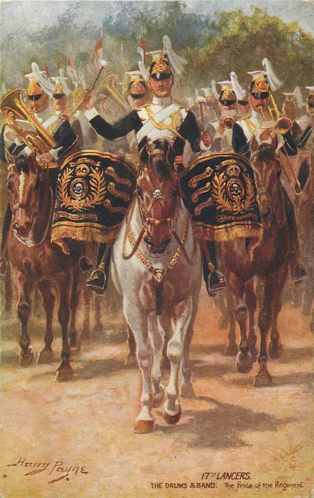 17TH LANCERS, THE DRUMS & BAND. THE PRIDE OF THE REGIMENT