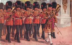 THE COLDSTREAM GUARDS, THE BAND ENTERING BUCKINGHAM PALACE