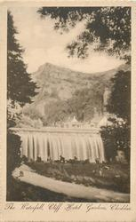 THE WATERFALL, CLIFF HOTEL GARDENS