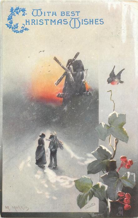 WITH BEST CHRISTMAS WISHES  man and woman on snowy road in front of windmill, man is carrying sticks