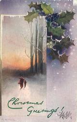 CHRISTMAS GREETINGS  two figures walking forward carrying sticks, holly with purple and white berries above
