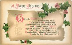 "A HAPPY CHRISTMAS  ""GLORY TO GOD!"", THE SOUNDING SKIES LOUD WITH THEIR ANTHEMS RING//BREAKS THE FIRST  CHRISTMAS MORN"