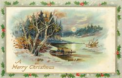 A MERRY CHRISTMAS  men in small boat on icy river, woods left
