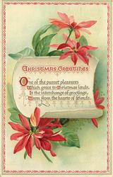 CHRISTMAS GREETINGS  ONE OF THE PUREST PLEASURES WHICH GRACE TO CHRISTMAS LENDS//WARM FROM THE HEART OF FRIENDS