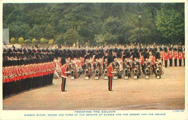 MASSED BANDS, DRUMS AND PIPES OF THE BRIGADE OF GUARDS AND THE ESCORT FOR THE COLOUR