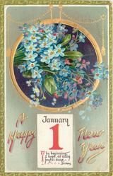 forget-me-nots above JANUARY 1 calendar page insc. THE BEGINNING I HOPE, I HOPE, OF MANY JOYFUL DAYS