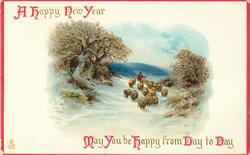 A HAPPY NEW YEAR  MAY YOU BE HAPPY FROM DAY TO DAY  shepherd with sheep
