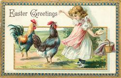 EASTER GREETINGS girl holds out food with her right hand to two chickens, hides more food behind, blue/gilt border