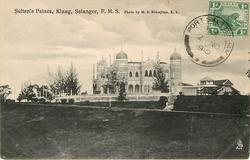 SULTAN'S PALACE, SELANGOR,  mid- distant view (card title top)