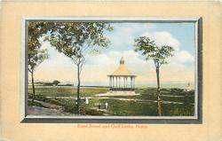 BAND STAND AND GOLF LINKS