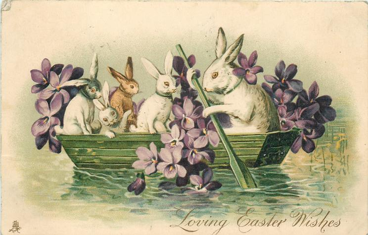 LOVING EASTER WISHES  five rabbits in boat, violets around
