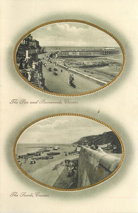 2 insets,THE PIER AND PROMENADE, CROMER//THE SANDS. CROMER