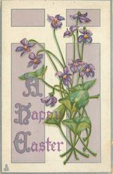 A HAPPY EASTER  violets