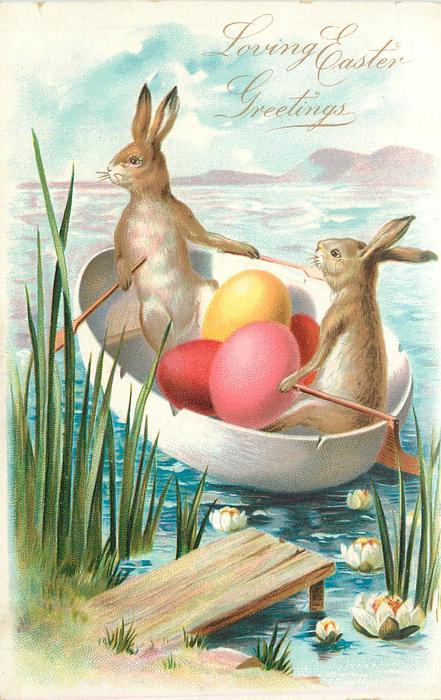 LOVING EASTER GREETINGS two rabbits transport Easter eggs in paddle boat