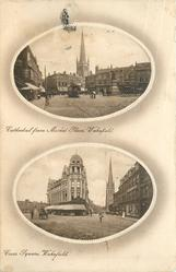 2 insets CATHEDRAL FROM MARKET PLACE, WAKEFIELD//CROSS SQUARE, WAKEFIELD