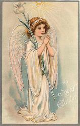 A JOYFUL EASTER  angel standing praying, holding lily, white robe