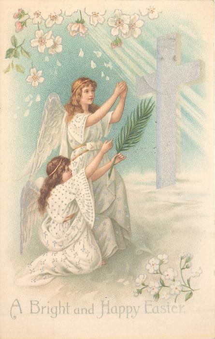 A BRIGHT AND HAPPY EASTER  two angels, one kneeling, face right