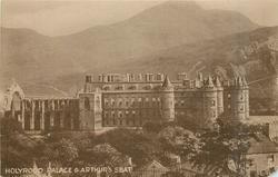 HOLYROOD PALACE & ARTHUR'S SEAT