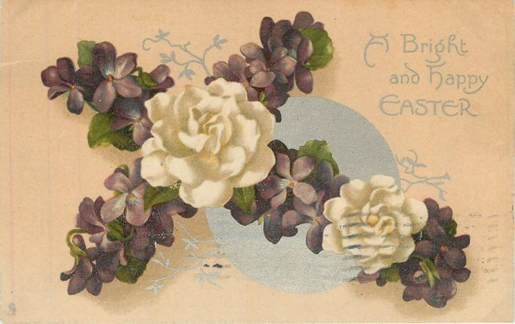 A BRIGHT AND HAPPY EASTER  violets & white camellias on cross, silver circle behind