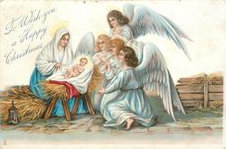 TO WISH YOU A HAPPY CHRISTMAS Madonna & angels surround baby Jesus