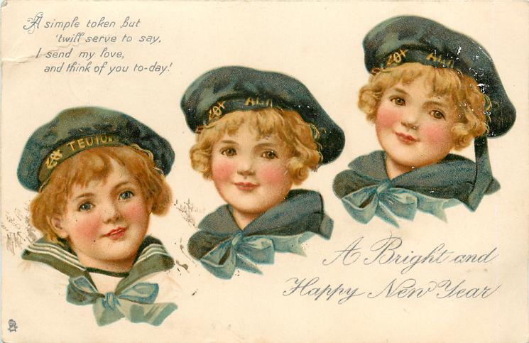 LOVING CHRISTMAS GREETINGS or A BRIGHT AND HAPPY NEW YEAR  child's heads in sailor costume