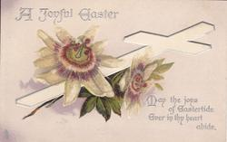 A JOYFUL EASTER  passion flowers