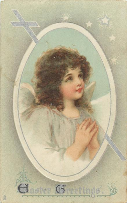 EASTER GREETINGS  angel with hands praying, in pale blue robe