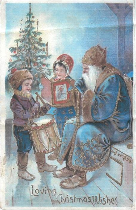 LOVING CHRISTMAS WISHES  blue coated santa sits, boyplays drum, girl reads book, tree behind