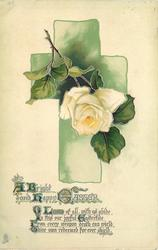 A BRIGHT AND HAPPY EASTER green cross, single white rose, stem upper left