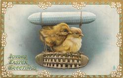 LOVING EASTER GREETINGS two chicks ride in pretend blimp