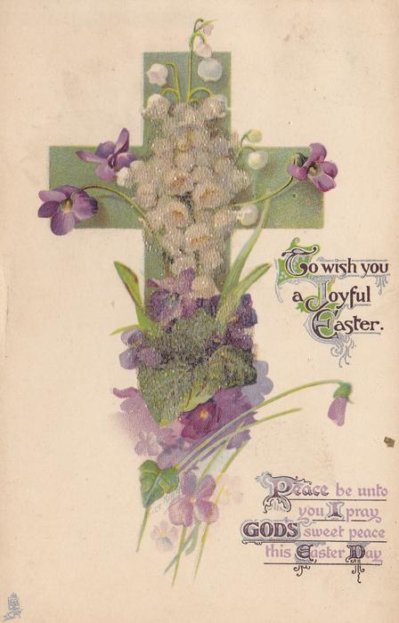 TO WISH YOU A JOYFUL EASTER  lilies-of-the-valley, violets