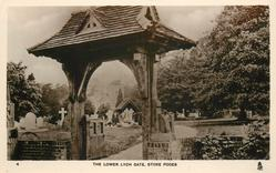 THE LOWER. LYCH GATE, STOKE POGES