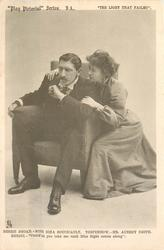 "BESSIE BROKE, MISS NINA BOUCICAULT, TORPENHOW, MR. AUBREY SMITH. BESSIE ""COULDNT YOU TAKE ME UNTIL MISS RIGHT COMES ALONG"
