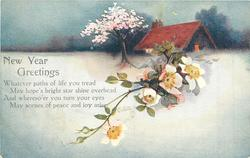 NEW YEAR GREETINGS  dog roses, blossom tree, snow scene, cottage behind